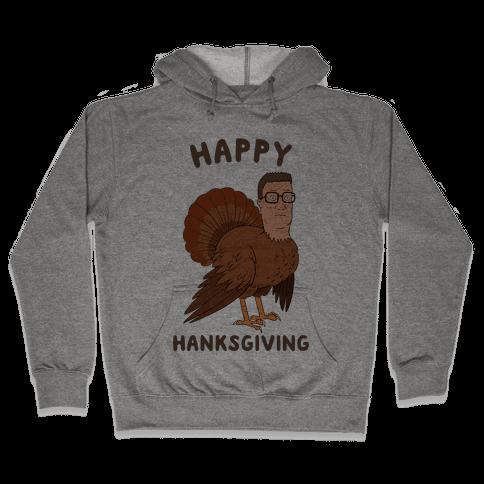 Happy Hanksgiving Hooded Sweatshirt