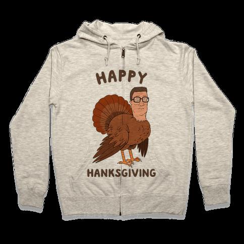Happy Hanksgiving Zip Hoodie