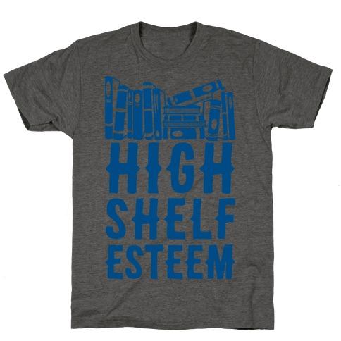 High Shelf Esteem T-Shirt