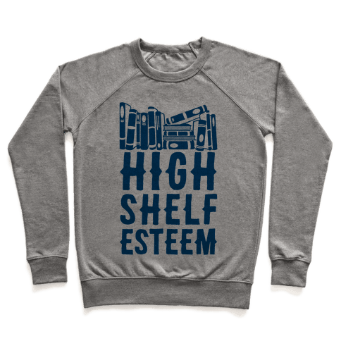 High Shelf Esteem Pullover