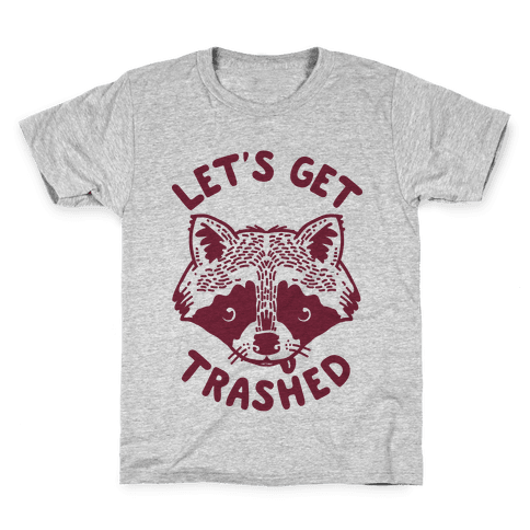 Let's Get Trashed Raccoon Kids T-Shirt