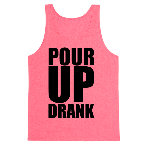 Pour Up Tank Top