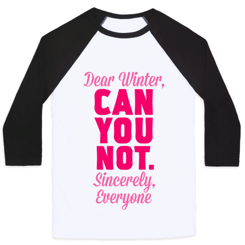 Dear Winter Baseball Tee