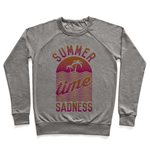 Summertime Sadness Pullover