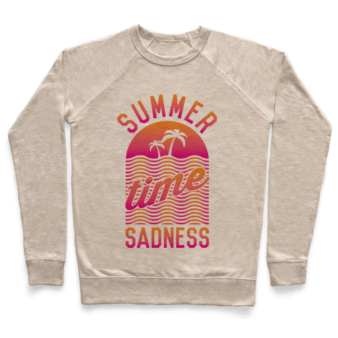 Summertime Sadness Pullover