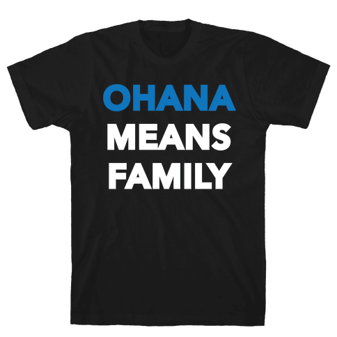 Ohana Means Family Mens T-Shirt