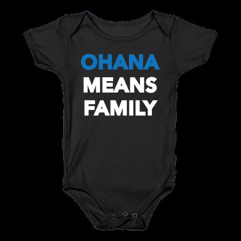 Ohana Means Family Baby Onesy