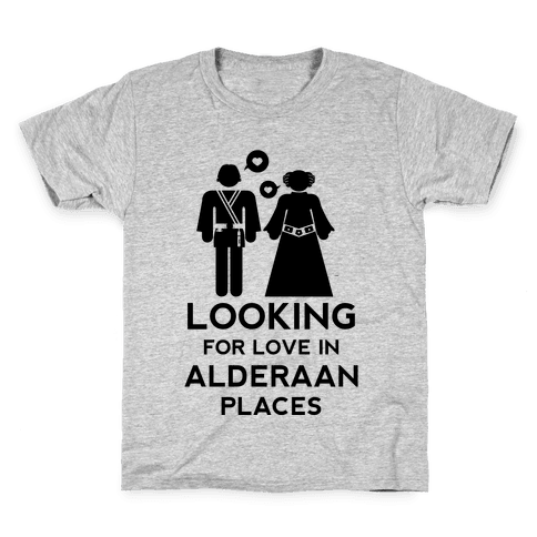 Looking for Love in Alderaan Places Kids T-Shirt