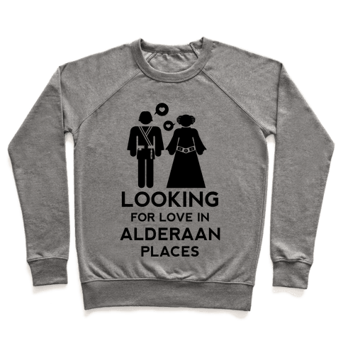 Looking for Love in Alderaan Places Pullover
