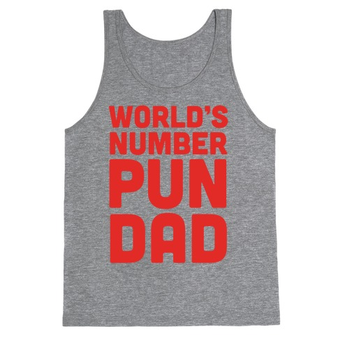 World's Number Pun Dad Tank Top