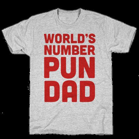 World's Number Pun Dad Mens T-Shirt
