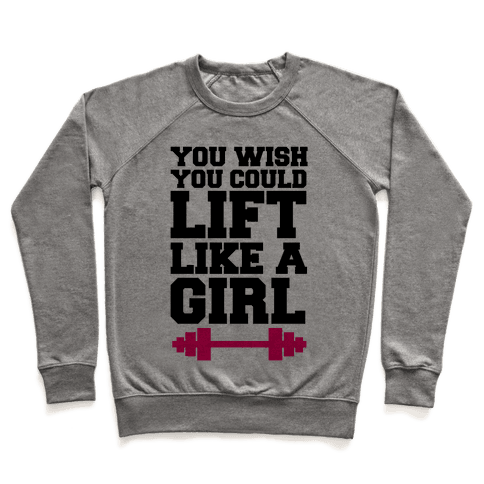 You Wish You Could Lift Pullover