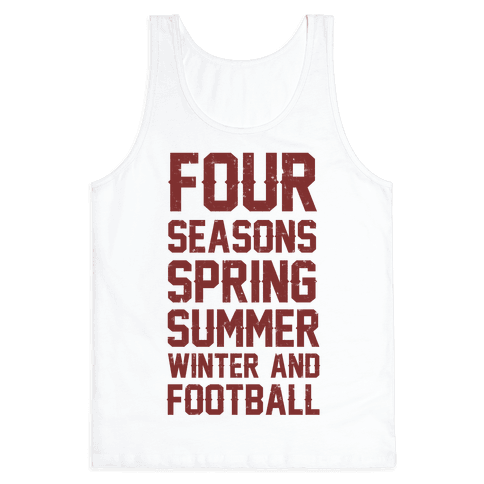 Four Seasons Spring Summer Winter And Football Tank Top