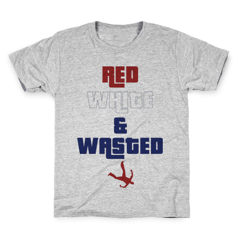 Red White & Wasted Kids T-Shirt