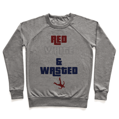 Red White & Wasted Pullover