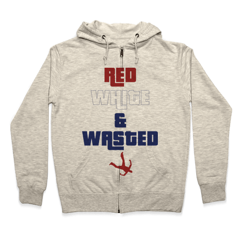 Red White & Wasted Zip Hoodie