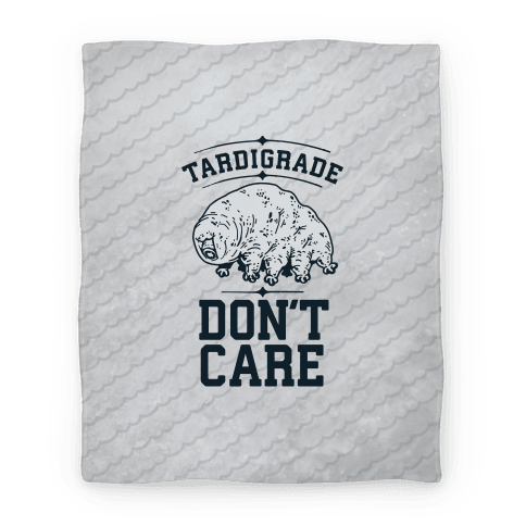 Tardigrade Don't Care Blanket