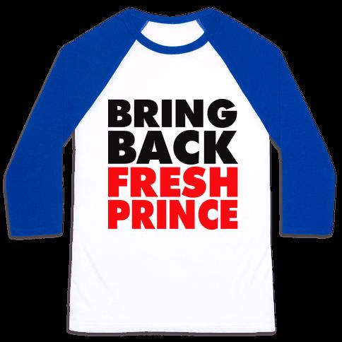 Bring Back Fresh Prince Baseball Tee