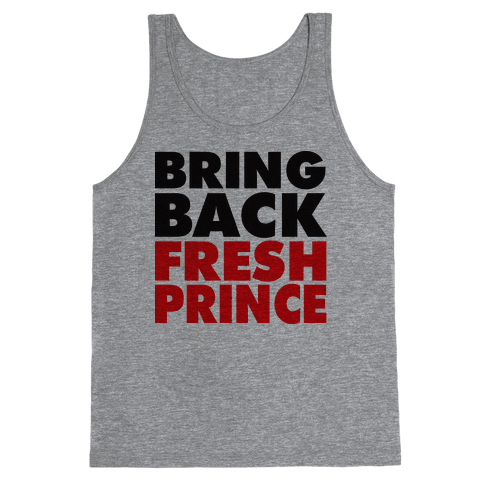 Bring Back Fresh Prince Tank Top