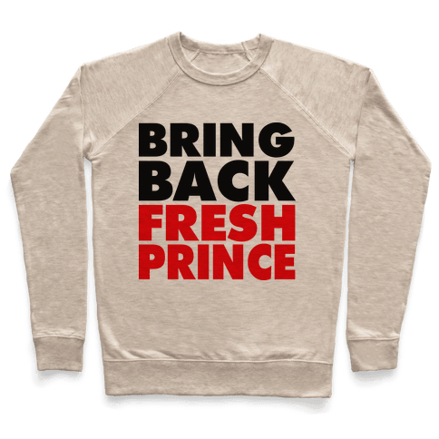 Bring Back Fresh Prince Pullover