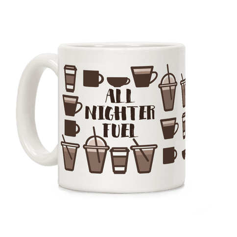 All Nighter Fuel Coffee Mug