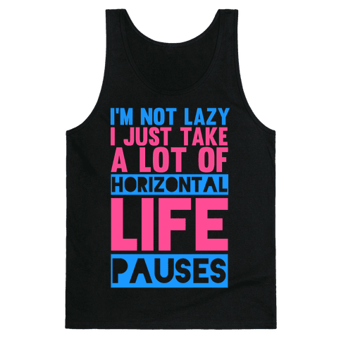 I'm Not Lazy Tank Top