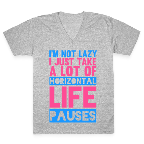 I'm Not Lazy V-Neck Tee Shirt