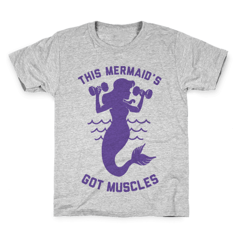 This Mermaid's Got Muscles Kids T-Shirt