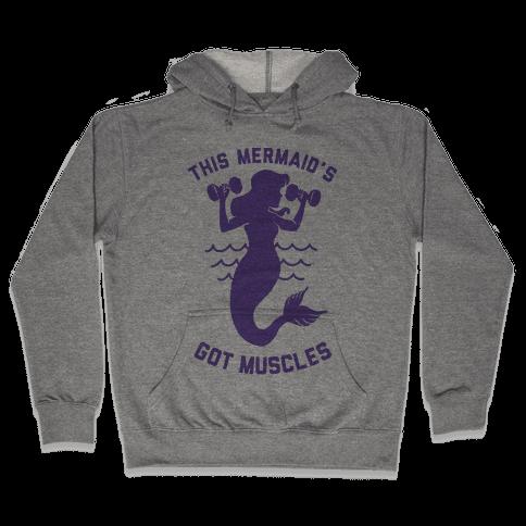 This Mermaid's Got Muscles Hooded Sweatshirt