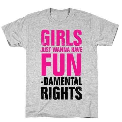 Girls Just Wanna Have Fundamental Rights T-Shirt Patriarchy Feminist Feminism