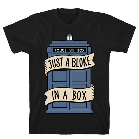 Just a Bloke In a Box T-Shirt