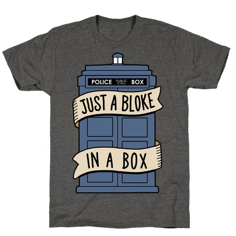 Just a Bloke In a Box T-Shirt