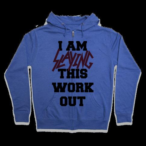 Slay the Workout Zip Hoodie