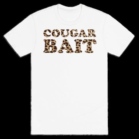 Cougar Bait Mens T-Shirt