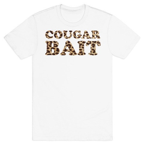 Cougar Bait Mens T-Shirt