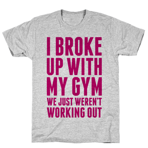 I Broke Up With My Gym