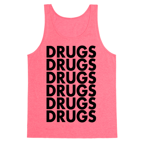 Lots of Drugs Tank Top