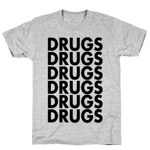 Lots of Drugs Mens T-Shirt