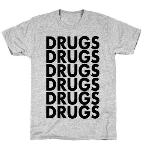Lots of Drugs T-Shirt