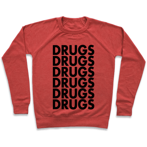 Lots of Drugs Pullover