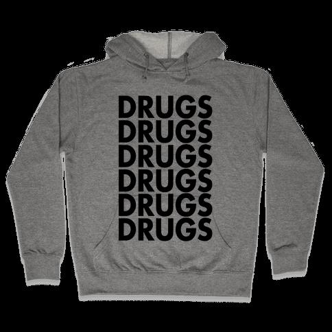 Lots of Drugs Hooded Sweatshirt