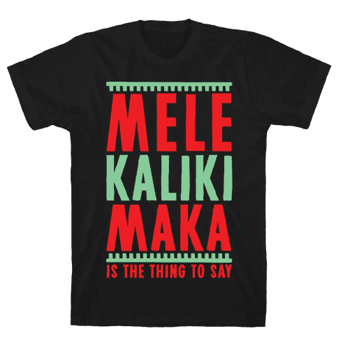 Mele Kalikimaka Mens T-Shirt