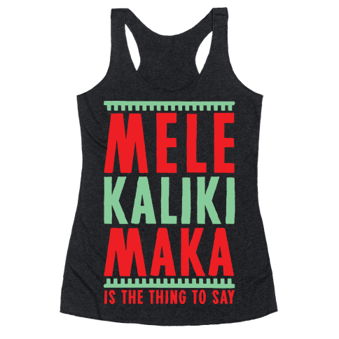 Mele Kalikimaka Racerback Tank Top