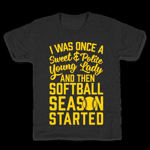 ...And Then Softball Season Started Kids T-Shirt