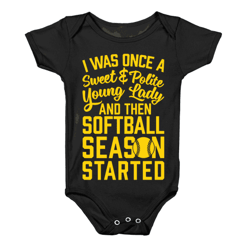 ...And Then Softball Season Started Baby Onesy