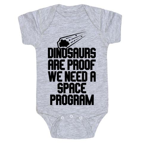 We Need A Space Program Baby Onesy