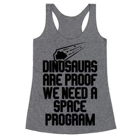 We Need A Space Program Racerback Tank Top