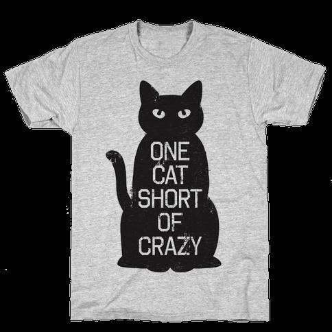 One Cat Short of Crazy Mens T-Shirt