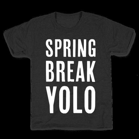 Spring Break Yolo Kids T-Shirt