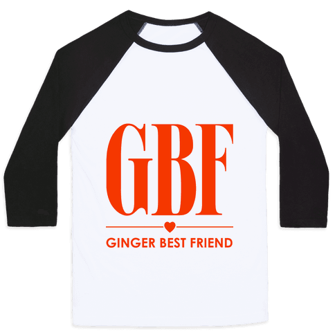 Ginger Best Friend (GBF) Baseball Tee